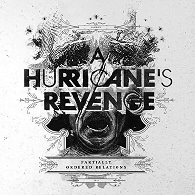 A Hurricane´s Revenge - Partially ordered Relations