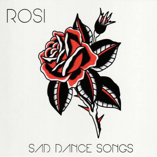 ROSI - Sad Dance Songs
